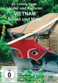 Vietnam - Süden und Mitte