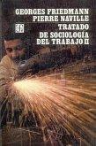 Tratado de Sociologia del Trabajo II