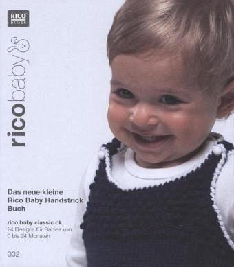 rico baby 002 das neue kleine rico baby handstrick buch buch b. Black Bedroom Furniture Sets. Home Design Ideas
