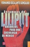 Estampas de Liliput: Bosquejos Para una Sociologia de Mexico