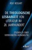 Die Theologische Lesbarkeit von Literatur im 20. Jahrhundert