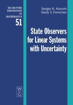 State Observers for Linear Systems with Uncertainty - Korovin, Sergey K.;Fomichev, Vasily V.