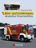 Rüstwagen und Gerätewagen deutscher Feuerwehren