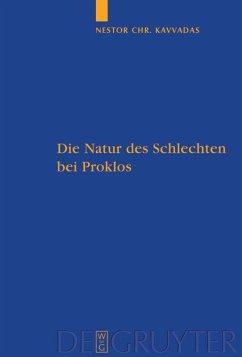 Die Natur des Schlechten bei Proklos - Kavvadas, Nestor Chr.