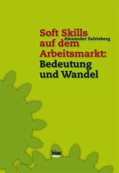 Soft Skills auf dem Arbeitsmarkt: Bedeutung und...