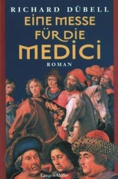 Eine Messe für die Medici - Dübell, Richard