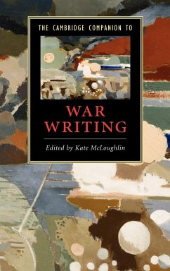 The Cambridge Companion to War Writing - McLoughlin, Kate (ed.)
