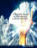 5 Simple Steps to Becoming a Reiki Master