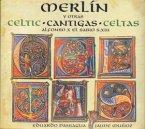 Merlin.Celtic Cantigas