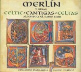 Merlin.Celtic Cantigas