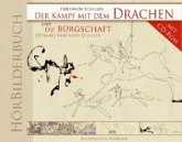 HörBilderbuch Der Kampf mit dem Drachen und Die Bürgschaft