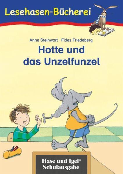 Hotte und das Unzelfunzel - Steinwart, Anne; Brix, Silke