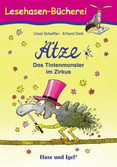 Ätze das Tintenmonster im Zirkus - Scheffler, Ursel; Dietl, Erhard
