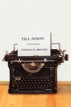 Till Noon - Brooks, Thomas R.
