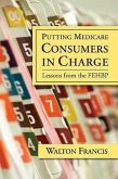Putting Medicare Consumers in Charge Lesson from the Fehbp