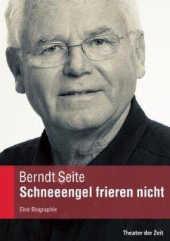 Schneeengel frieren nicht - Seite, Berndt