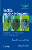 Practical Imaging Informatics