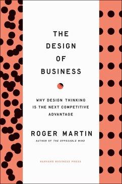 Design of Business - Martin, Roger L.