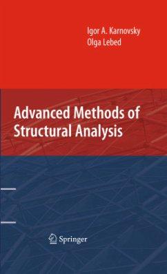 Advanced Methods of Structural Analysis - Karnovsky, Igor A.; Lebed, Olga