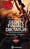 Gegen Finanzdiktatur
