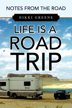 Life Is a Road Trip
