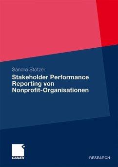 Stakeholder Performance Reporting von Nonprofit-Organisationen - Stötzer, Sandra