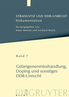 Gefangenenmisshandlung, Doping und sonstiges DDR-Unrecht