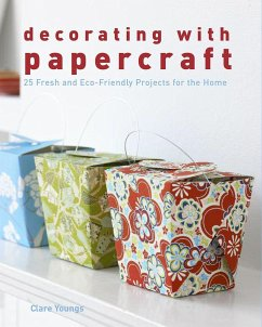 Decorating with Papercraft: 25 Fresh and Eco-Fr...