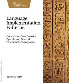 Language Implementation Patterns - Parr, Terence
