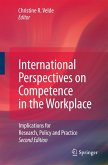 International Perspectives on Competence in the Workplace: Implications for Research, Policy and Practice