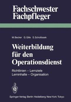 Weiterbildung für den Operationsdienst