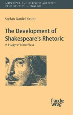The Development of Shakespeare´s Rhetoric