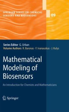 Mathematical Modeling of Biosensors - Baronas, Romas; Feliksas, Ivanauskas; Kulys, Juozas