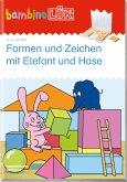 LÜK. Bambino. Formen und Zeichen mit Elefant und Hase: Basales Training
