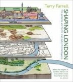 Shaping London: The Patterns and Forms That Make the Metropolis