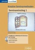 Kreative Seminarmethoden: Seminareinstieg, 1 CD-ROM. Tl.1