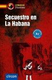 Secuestro en La Habana. Spanisch B2