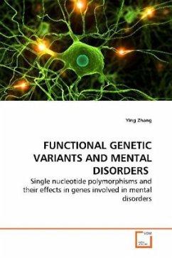 FUNCTIONAL GENETIC VARIANTS AND MENTAL DISORDERS - Zhang, Ying