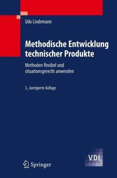 Methodische Entwicklung technischer Produkte - Lindemann, Udo