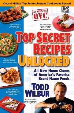 Top Secret Recipes Unlocked: All New Home Clone...