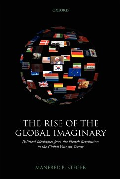 The Rise of the Global Imaginary - Steger, Manfred