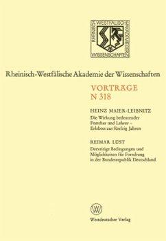 Die Wirkung bedeutender Forscher und Lehrer - Erlebtes aus fünfzig Jahren - Maier-Leibnitz, Heinz