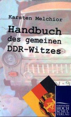 Handbuch des gemeinen DDR-Witzes