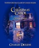 Charles Dickens Classic Christmas Collection: 13 Stories Including a Christmas Carol and Oliver Twist