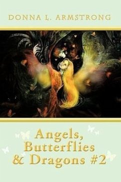Angels, Butterflies, & Dragons #2 - Armstrong, Donna L.