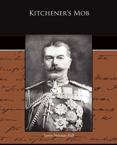 Kitchener's Mob - Hall, James Norman