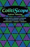 ColitiScope: Living with Crohn's Disease and Ulcerative Colitis