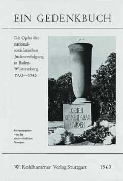 Die Opfer der nationalsozialistischen Judenverfolgung in Baden-Württemberg 1933-1945
