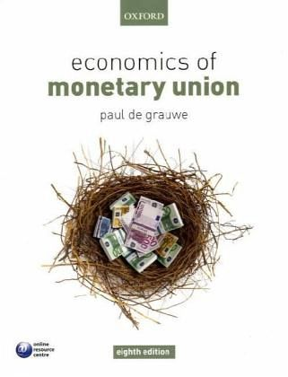 Economics of Monetary Union - DeGrauwe, Paul