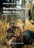 Nordische Wälder - Weite Prärie